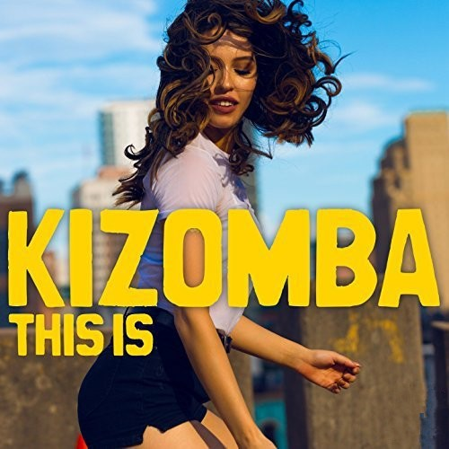 download This Is Kizomba (2017)