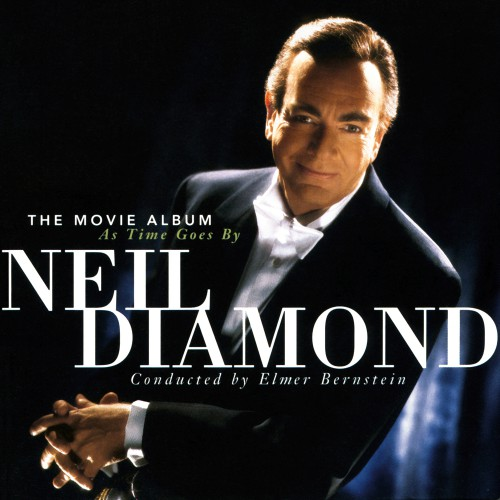 [TR24][OF] Neil Diamond - The Movie Album: As Time Goes By - 1998 / 2014 / 2016 (Pop, Vocal)