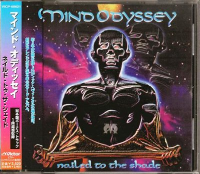 Mind Odyssey - Nailed To The Shade [Japanese Edition] (1999) FLAC