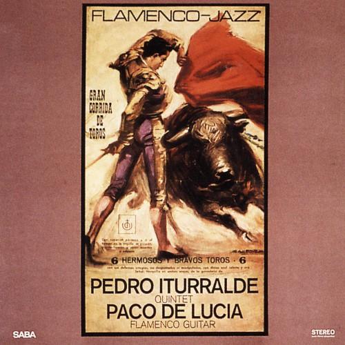[TR24][OF] Pedro Iturralde Quintet, Paco de Lucia - Flamenco-Jazz (Remastered)- 1967 / 2014 (World Fusion, Flamenco)