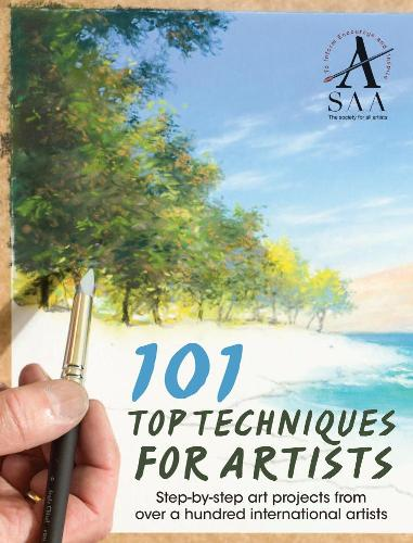 The Society for All Artists - 101 Top Techniques for Artists: Step-by-stepArt Projects from Over a Hundred International Artists / 101 лучшая техника для художников: пошаговые проекты от более ста ведущих международных мастеров [2014, EPUB / PDF, ENG]