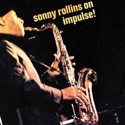 [TR24][OF] Sonny Rollins - Sonny Rollins On Impulse! (Remastered)- 1965 / 2018 (Bop)