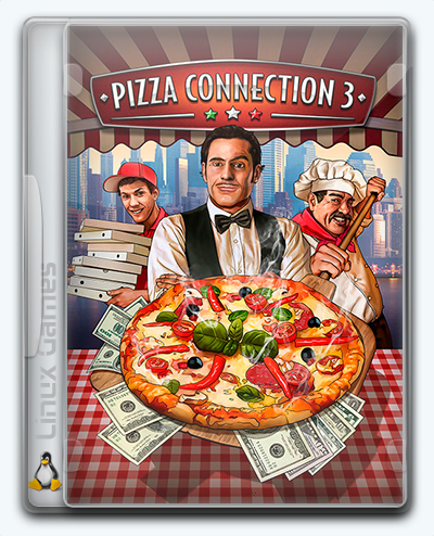 (Linux) Pizza Connection 3 (2018) [Ru/Multi] (1.0.6655.32666) License GOG [Soundtrack Edition]