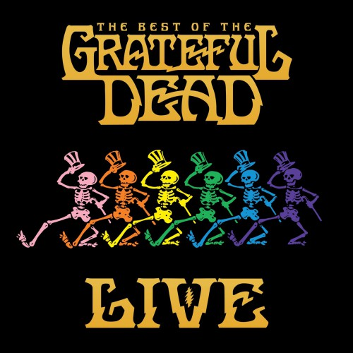 [TR24][OF] Grateful Dead - The Best Of The Grateful Dead Live (Remastered)- 2018 (Rock)