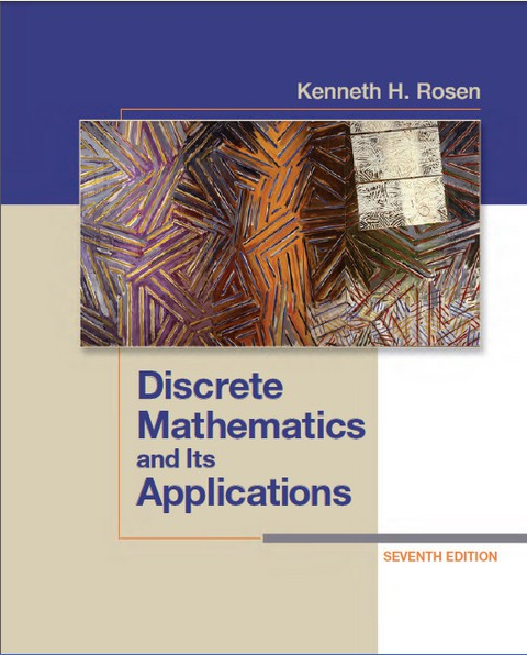 Kenneth H. Rosen | Discrete mathematics and its applications 7th ed. (+Full Solution Manual) (2012) [PDF, HTML]  [EN]