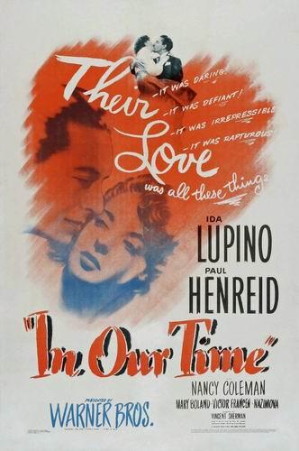 В наши дни / В наше время / In Our Time (Винсент Шерман / Vincent Sherman) [1944, США, драма, DVD5 (Custom)] VO (Юрий Медведев) + Original Eng