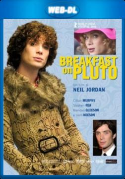 Завтрак на Плутоне / Breakfast on Pluto (2005) WEB-DL 1080p