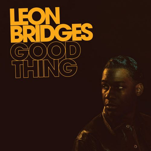 Leon Bridges - Good Thing (2018)