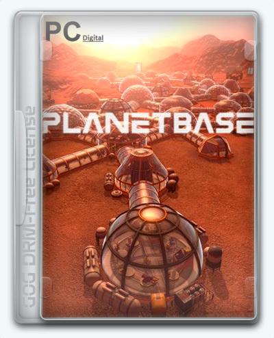 Planetbase (2015) [Ru/Multi] (1.2.3) License GOG