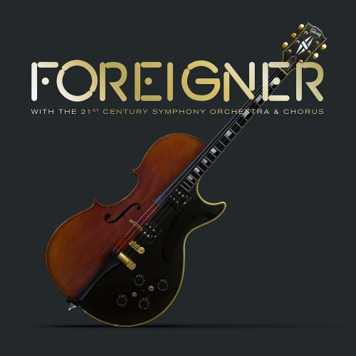[TR24][OF] Foreigner - Foreigner With The 21st Century Symphony Orchestra & Chorus (Live) - 2018 (Rock)