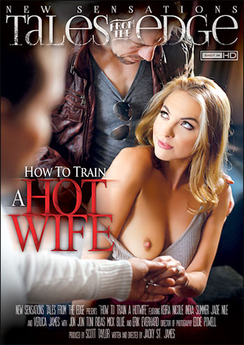 New Sensations - Как приучить горячую жену / How To Train A Hotwife (2015) WEB-DLRip 720p |