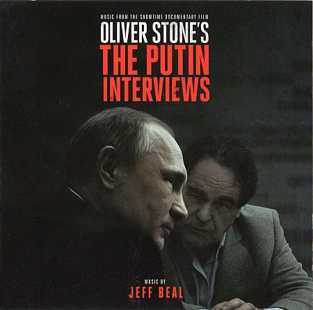 (Score) Интервью с Путиным. Оливер Стоун / Oliver Stone's The Putin Interviews (by Jeff Beal) - 2017, FLAC (tracks+.cue), lossless