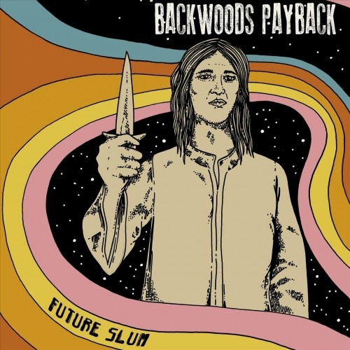 (Stoner Metal) Backwoods Payback - Future Slum - 2018, MP3, 320 kbps