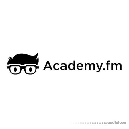 Academy fm Serenity How To Make Progressive House Start To Finish TUTORiAL-ADSR