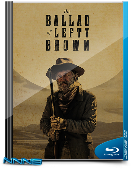 Баллада о Лефти Брауне / The Ballad of Lefty Brown (2017) BDRip-AVC от NNNB | A