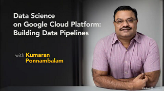 [Lynda.com / Kumaran Ponnambalam] Data Science on Google Cloud Platform: Building Data Pipelines [2018, ENG]