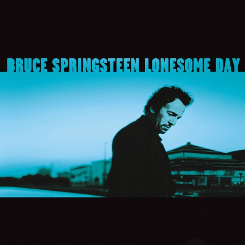 [TR24][OF] Bruce Springsteen - Lonesome Day (EP) - 2002 / 2018 (Rock)