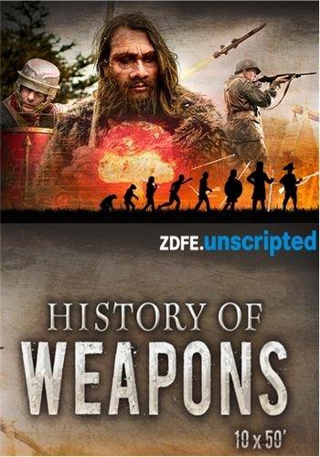 История оружия / History of Weapons (2018) HDTVRip [H.264/720p-LQ] (1-10 серия из 10)