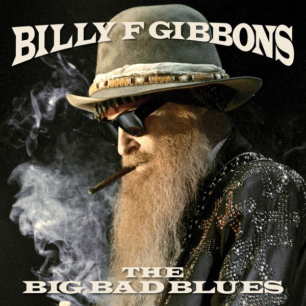 Billy Gibbons (ZZ Top) - The Big Bad Blues (2018) MP3