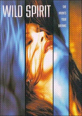 Дух чувственности / Wild Spirit (2003) DVDRip |