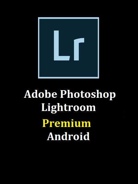 Adobe Photoshop Lightroom CC v4.0 Premium Apk