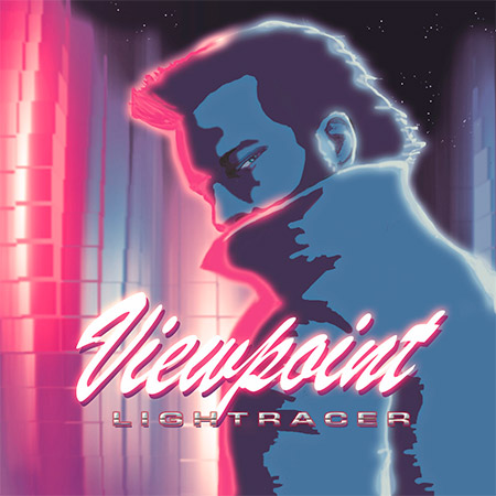 Lightracer - Viewpoint (2018) [MP3|192 Kbps] &ltSynthwave, Synth-pop&gt