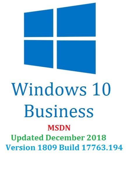 Windows 10 Business Edition Version 1809 (x64-x86-Arm64) MSDN