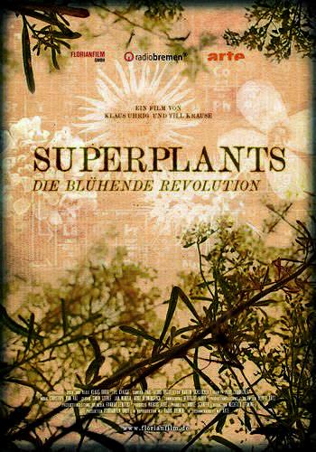 Суперрастения. Цветущая революция / Superplants. Die buhende revolution (2016) HDTVRip [H.264/720p-LQ]