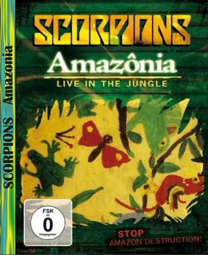 Scorpions - Amazonia - Live In The Jungle (2009, DVD9)