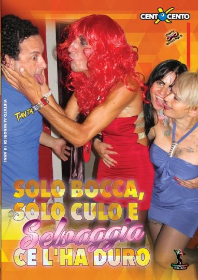 Только рот, только жопа и большой интерес / Solo bocca, solo culo e Selvaggia ce lha duro (2016) DVDRip |