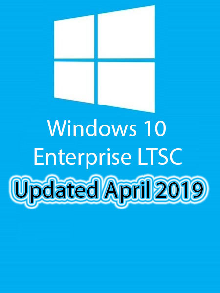 Windows 10 Enterprise LTSC 2019 Multi-24 (x64) April 2019-Gen2