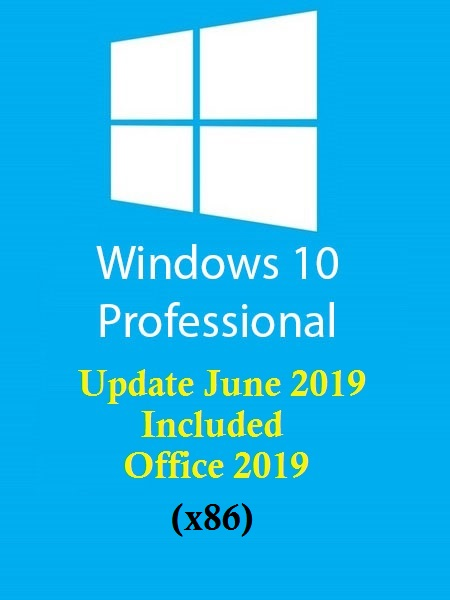 Windows 10 Pro 19H1 incl Office 2019 En-US (x86) June 2019