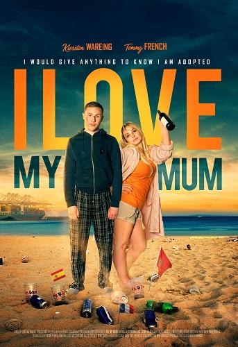 I Love My Mum 2018 1080p WEB-DL DD5 1 H264-CMRG