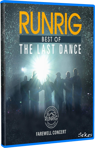 Runrig - The Last Dance - Farewell Concert Film (2019, Blu-ray)