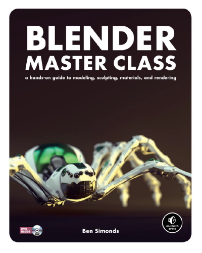 Бен Симондс | Мастер класс по Blender / Blender Master Class [+ DVD] (2013) [PDF, EPUB, ODT] [Ru / En]