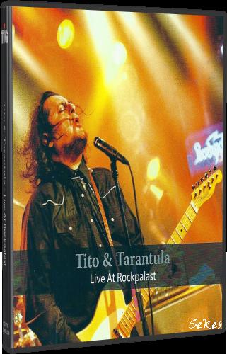 Tito & Tarantula - Live at Rockpalast (2017, DVD5, DVD9)