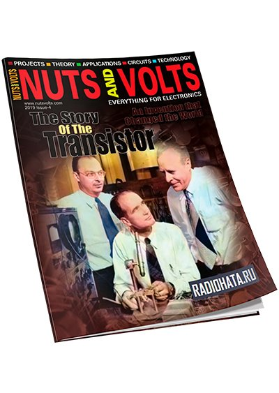 Nuts and Volts - Issue 4 2019