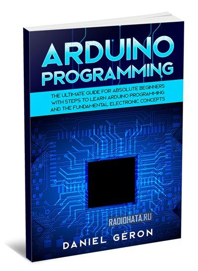 Arduino Programming. Daniel Geron