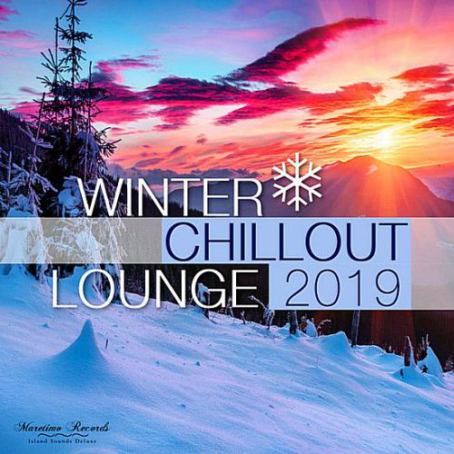 VA – Winter Chillout Lounge 2019: Smooth Lounge Sounds For The Cold Season (2019)