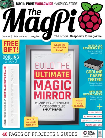 The MagPi - Issue 90 (February 2020)
