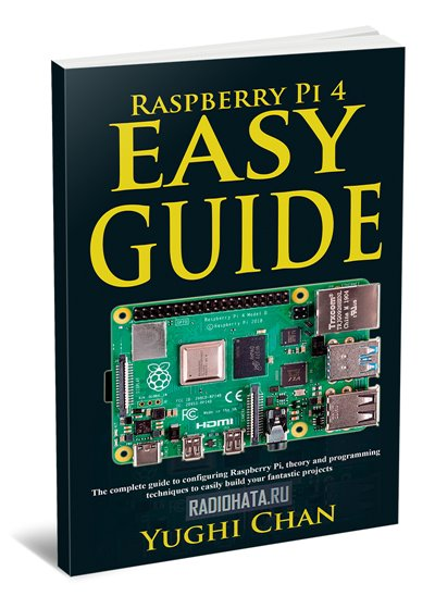 Raspberry Pi 4 Easy Guide
