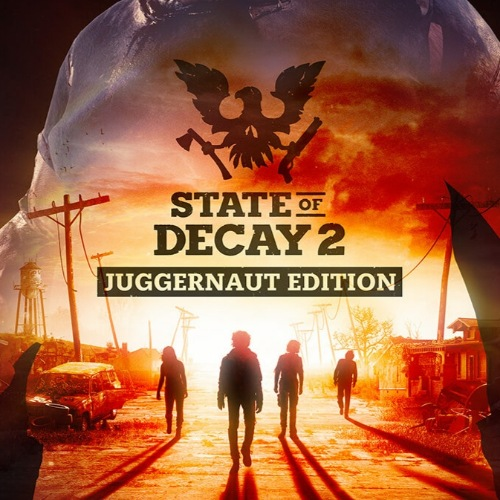 State of Decay 2: Juggernaut Edition | RePack By Xatab