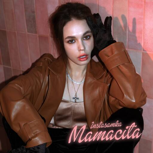 INSTASAMKA - MAMACITA (2020) [MP3 320 Kbps] Rap, Trap, Mumble