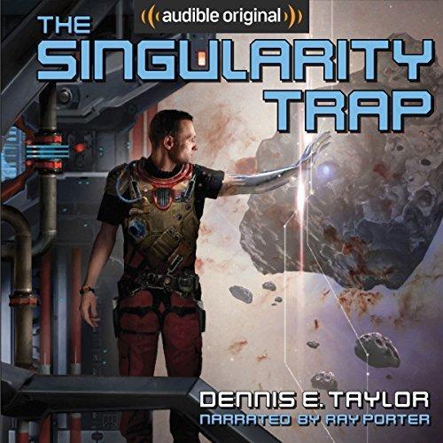 The Singularity Trap - Dennis E. Taylor