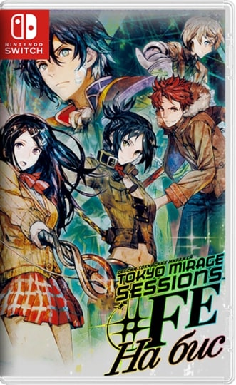 Tokyo Mirage Sessions #FE Encore (2020) [Switch] [JAP] 8.1.0 [NSP] [Repack] [Ru / En]