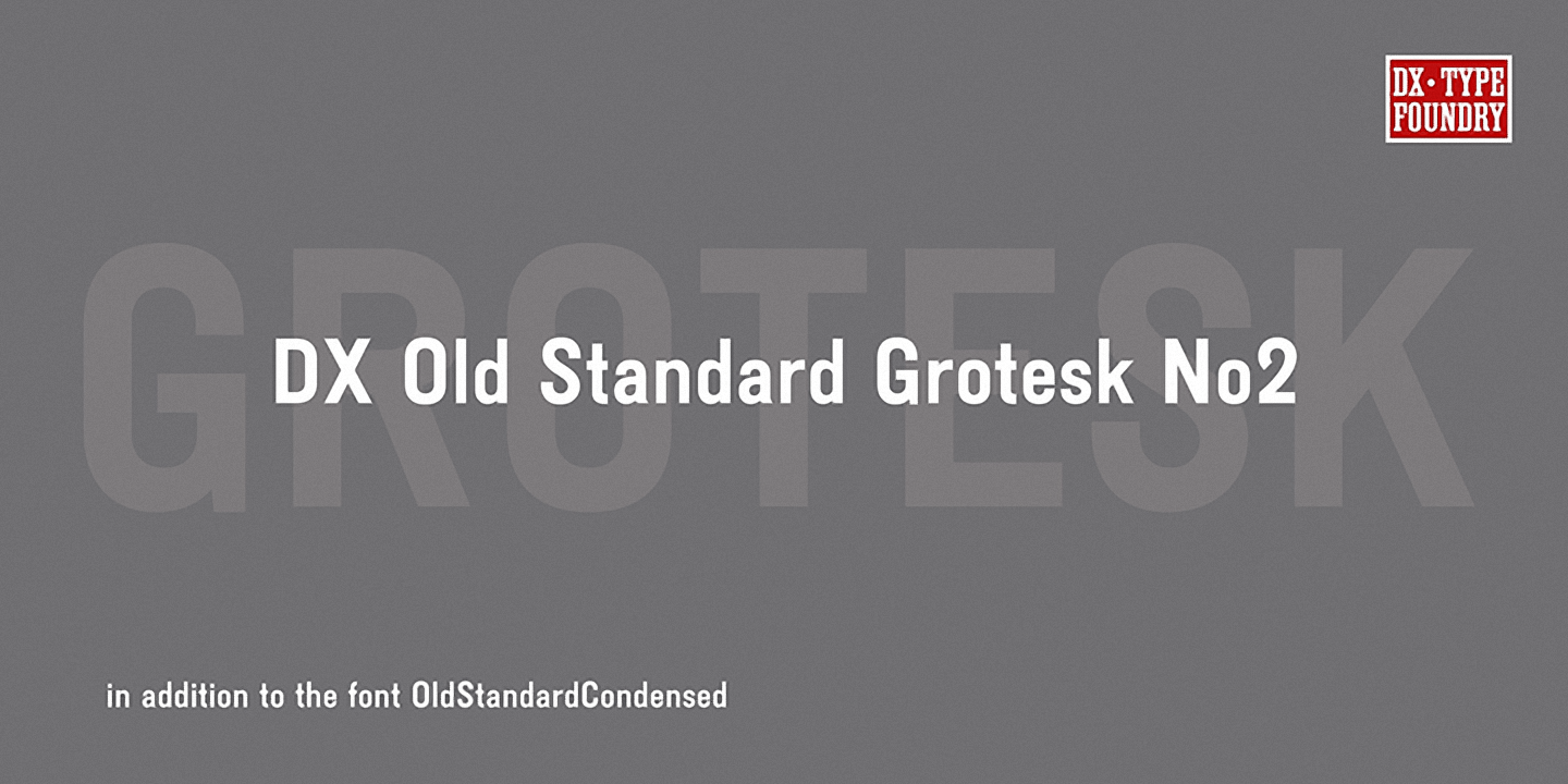 Шрифт DX Old Standard Grotesk No2
