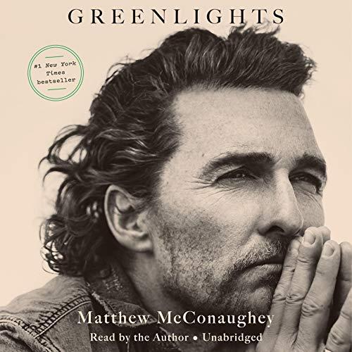 Greenlights - Matthew McConaughey