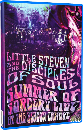 Little Steven and the Disciples of Soul - Summer of Sorcery Live (2019, BDRip 1080p)