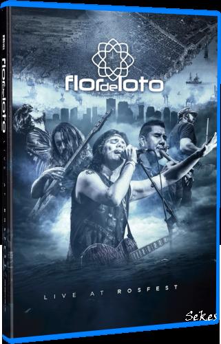 Flor de Loto - Live at RosFest (2019, Blu-ray)