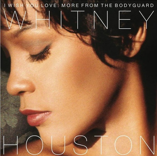 Whitney Houston - I Wish You Love: More From The Bodyguard [24-bit Hi-Res] (2017) FLAC